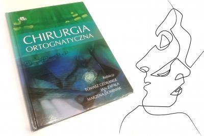 Chirurgia ortognatyczna pod red. T. Gedrange, J. Zapały, M. Dominiak
