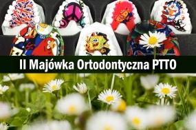 II Majówka Ortodontyczna PTTO